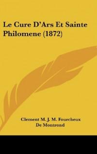 Le Cure D'Ars Et Sainte Philomene (1872)
