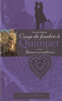 Amours et embruns : Coup de foudre à Quimper