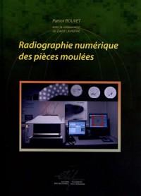 Radiographie numérique des pièces moulées