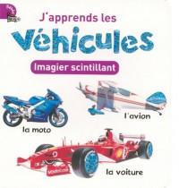 J'apprends les véhicules : Imagier scintillant