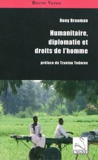 Humanitaire, diplomatie et droits de l'homme