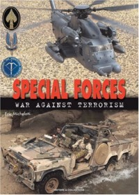 Special Forces in Afghanistan  2001-2003: War Against Terrorism