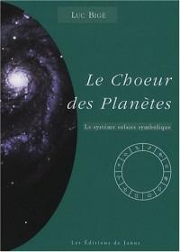Le choeur des planètes