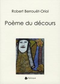 Poème du Decours