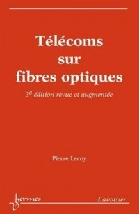 Télécoms sur fibres optiques