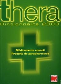 Thera : Dictionnaire des médicaments conseil et des produits de parapharmacie