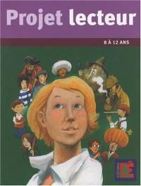 Projet lecteur : 11 parcours à travers la littérature jeunesse 8 à 12 ans