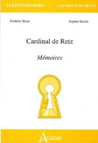 Cardinal de Retz : Mémoires