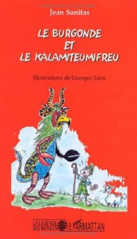 Burgonde et le Kalamiteumifreu