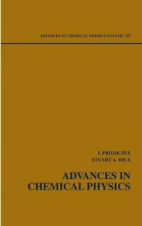 Advances in Chemical Physics: Advances in Chemical Physics V127