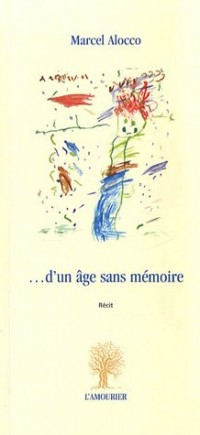 D'un âge sans mémoire