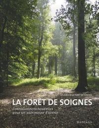 La Forêt de Soignes : Connaissances nouvelles pour un patrimoine d'avenir