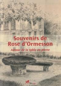 Souvenirs de Rose d'Ormesson : Autour de la table en pierre