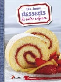 Le bons desserts de notre enfance