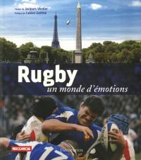 Rugby, un monde d'émotions