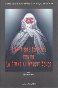 Jean-Pierre Bouyxou contre La Femme au Masque Rouge