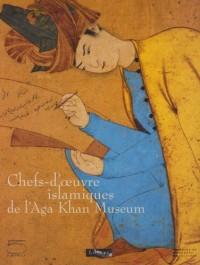 Chefs-d'Oeuvre Islamiques de l'Aga Khan