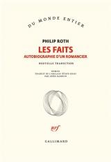 Les faits: Autobiographie d'un romancier