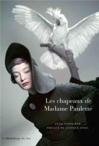 Les chapeaux de Madame Paulette