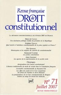 Revue française de Droit constitutionnel, N° 71, Juillet 2007 : La révision constitutionnelle de février 2007 en France