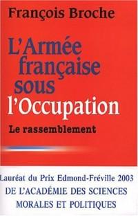 Armée française sous l'occupation, tome 3