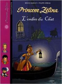 Princesse Zélina : L'ombre du chat
