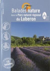 Balades nature dans le Parc naturel régional du Lubéron