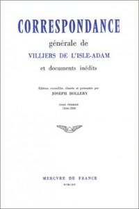 Correspondance générale et documents inédits - 2 tomes
