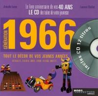 Génération 1966 : Le livre anniversaire de vos 40 ans (1CD audio)