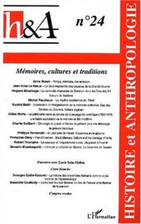Histoire et Anthropologie N° 24/2002 : Mémoires, cultures et traditions