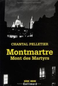Montmartre, Mont des Martyrs