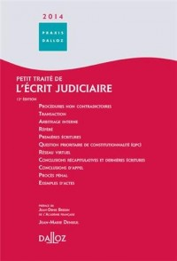 Petit traité de l'écrit judiciaire 2014 - 12e éd.