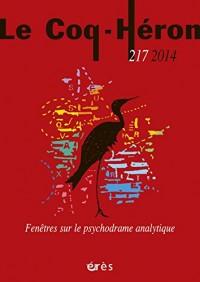 Coq-Heron 217 - Fenetres Sur le Psychodrame Analytique (le)