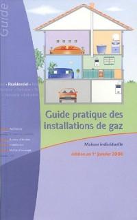 Guide pratique des installations de gaz : Maison individuelle