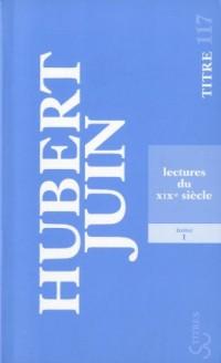 Lectures du XIXe siècle : Tome 1