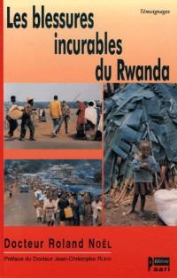 Les Blessures incurables du Rwanda