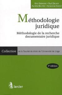 Méthodologie juridique : Méthodologie de la recherche documentaire