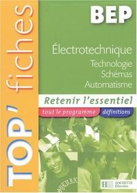 Electrotechnique BEP : Technologie, schémas, automatisme