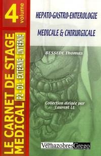 Hépato-gastro-entérologie médicale et chirurgicale