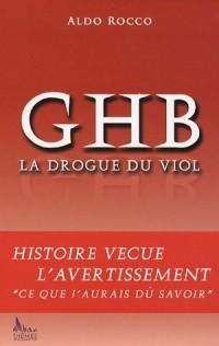 GHB, la drogue du viol