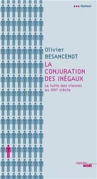 La conjuration des inégaux : La lutte des classes au XXIe siècle