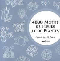 4000 Motifs de Fleurs et de Plantes