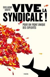 Vive la Syndicale !