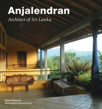 Anjalendran Architect of Sri Lanka