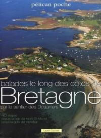 Balades le long des côtes de Bretagne par le sentier des Douaniers