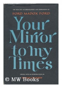 Your Mirror to my Times - Selected Autobiographies and Impressions