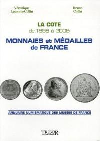 Monnaies et médailles de France : La cote de 1898 à 2005