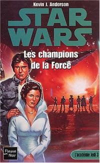 Star Wars, tome 3 : Les Champions de la force