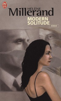 Modern solitude