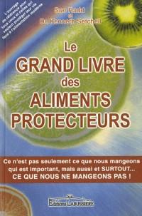 Le Grand Livre des Aliments Protecteurs